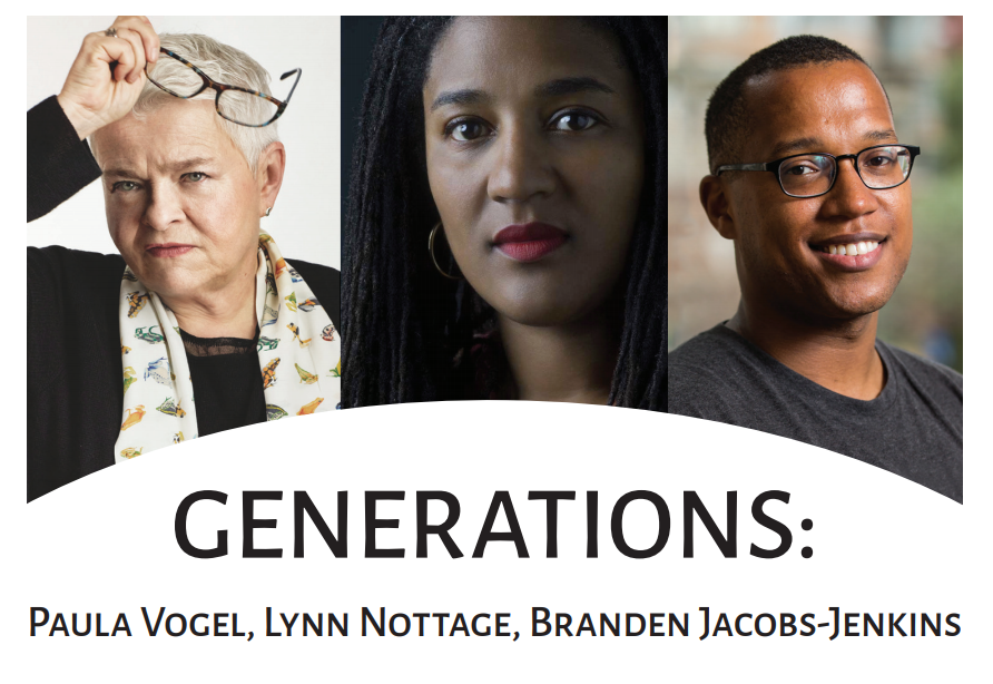 Generations: Paula Vogel, Lynn Nottage, Branden Jacobs-Jenkins