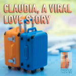 Claudia, A Viral Love Story